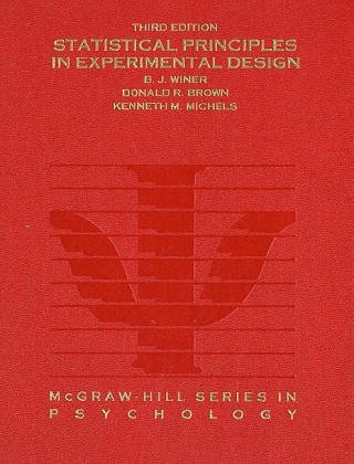 9780070709829: Statistical Principles in Experimental Design (McGraw-Hill Series in Psychology)