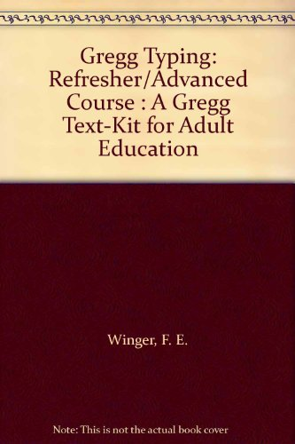 9780070710061: Gregg Typing: Refresher/Advanced Course : A Gregg Text-Kit for Adult Education