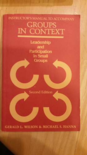 9780070710771: Groups in Context: Leadership and Participation in Small Groups
