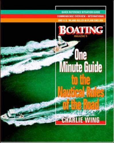 9780070710948: The One-Minute Guide to the Nautical Rules of the Road: A Boating Magazine Book