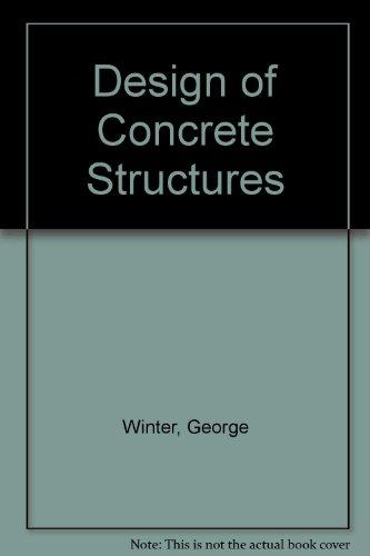 Design of Concrete Structures: Arthur H. Nilson;