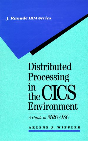9780070711365: Distributed Processing in the CICS Environment: A Guide to Mro/Isc