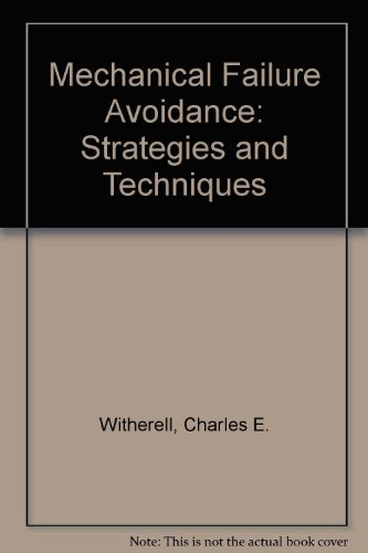 9780070711709: Mechanical Failure Avoidance: Strategies and Techniques