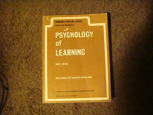 9780070711921: Schaum's Outline of Theory and Problems of Psychology of Learning (Schaum's Outlines)