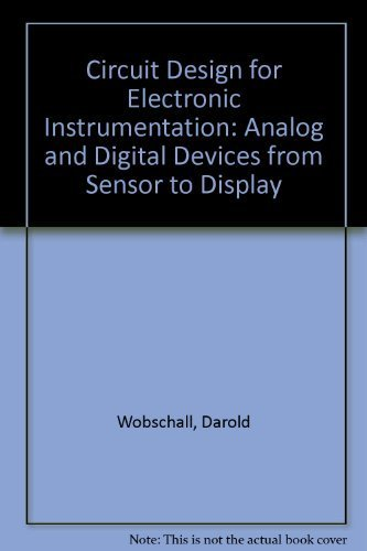 9780070712317: Circuit Design for Electronic Instrumentation: Analog and Digital Devices from Sensor to Display