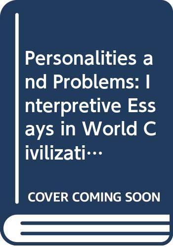 Personalities and Problems: Interpretive Essays in World: Ken Wolf; Illustrator-John