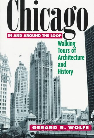 9780070713901: Chicago: Walking Tours of Architecture and History