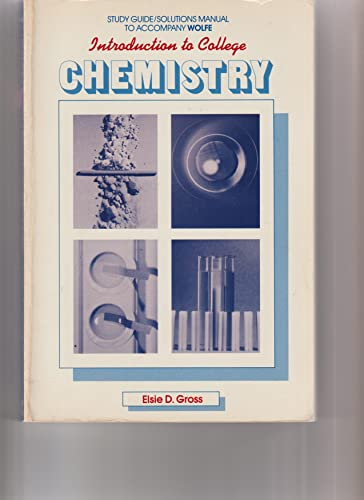 Introduction to College Chemistry: D. H. Wolfe