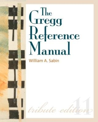 9780070714182: Gregg Reference Manual- A Manual of Style, Grammar, Usage, & Formatting Tribute Edition (11th, 11) by Sabin, William [Spiral-bound (2010)]