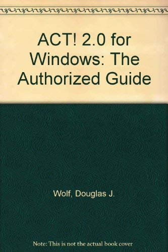 9780070715165: Act! 2.0 for Windows: The Authorized Guide