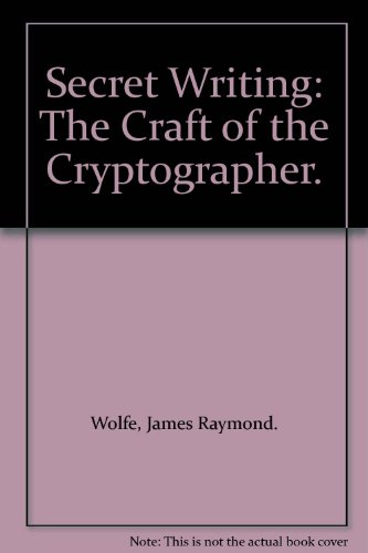 9780070715219: Secret Writing: The Craft of the Cryptographer.
