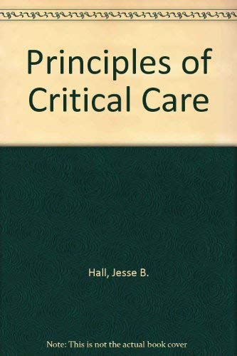 9780070715899: Principles of Critical Care