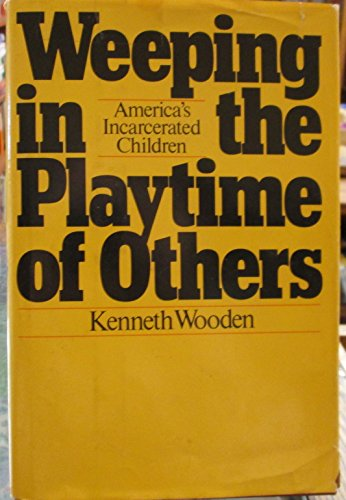 9780070716421: Weeping in the Playtime of Others