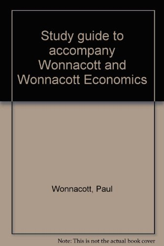 9780070716612: Study guide to accompany Wonnacott and Wonnacott Economics