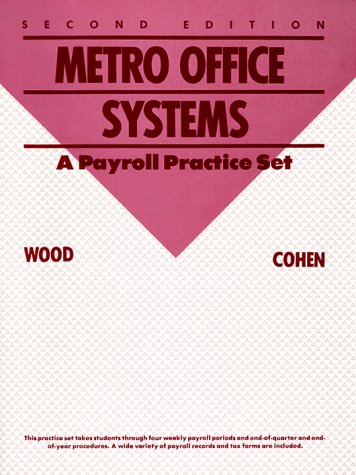 9780070716889: Metro Office Systems: A Payroll Practice Set