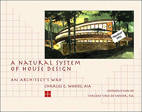 9780070717367: A Natural System of House Design: An Architects Way