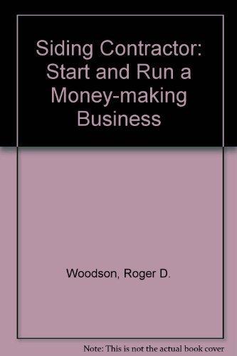 9780070717732: Siding Contractor: Start and Run a Money-Making Business
