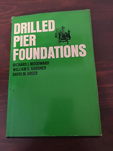 9780070717831: Drilled Pier Foundations