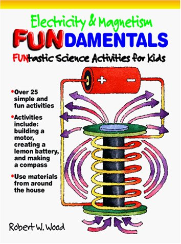 9780070718043: Electricity and Magnetism Fundamentals: Funtastic Science Activities for Kids