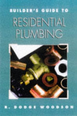 9780070718388: Builder's Guide to Residential Plumbing