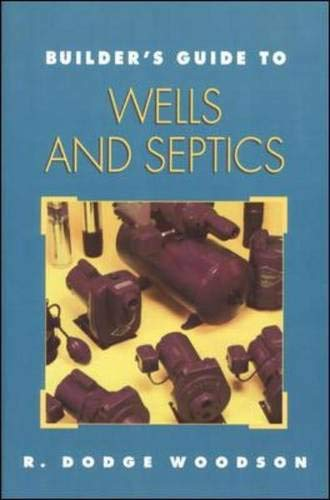 9780070718395: Builder's Guide to Wells and Septic Systems