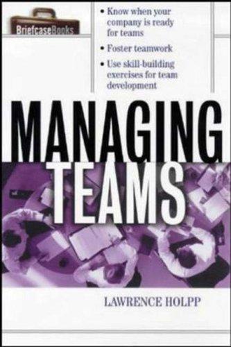 9780070718654: Managing Teams (Briefcase Books Series)
