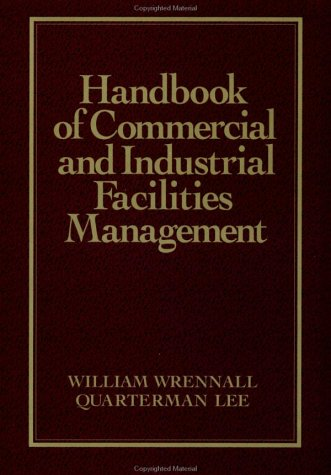 9780070719354: Handbook of Commercial and Industrial Facilities Management