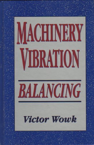9780070719385: Machinery Vibration: Balancing