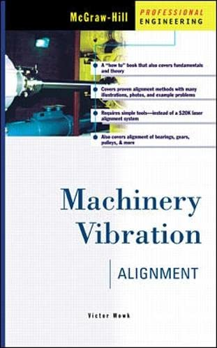 9780070719392: Machinery Vibration Alignment (Mechanical Engineering)