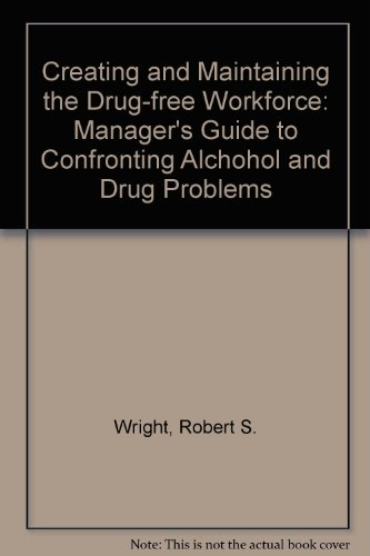 9780070720954: Creating and Maintaining the Drug-Free Workforce