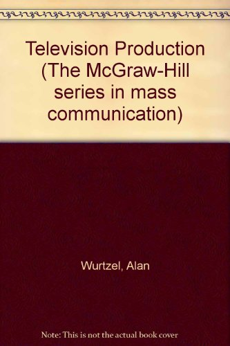 9780070721265: Television Production (The McGraw-Hill series in mass communication)