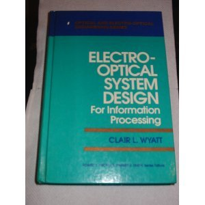 9780070721845: Electro-optical System Design for Information Processing (Optical and Electro-Optical Engineering Series)