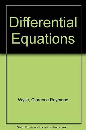 Differential Equations: Wylie, Clarence Raymond