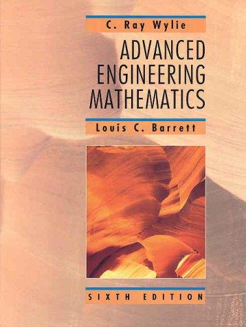 Advanced Engineering Mathematics: Clarence Raymond Wylie,
