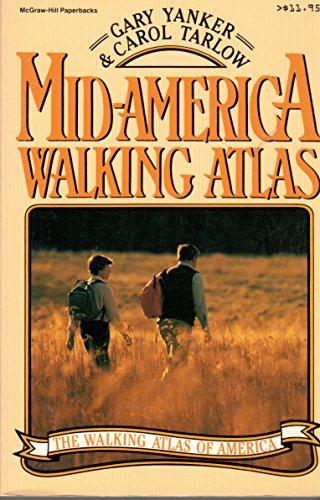 9780070722330: Mid-America Walking Atlas (Walking Atlas of America Series)