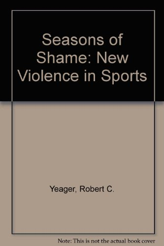 9780070722552: Seasons of Shame: New Violence in Sports