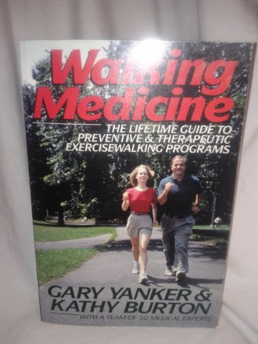 9780070722651: Walking Medicine: The Lifetime Guide to Preventive and Therapeutic Exercisewalking Programs