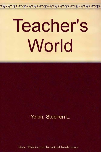 9780070722675: A Teacher's World: Psychology in the Classroom