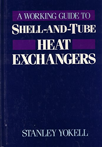 9780070722811: Working Guide to Shell-and-Tube Heat Exchangers