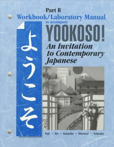 9780070723047: Yookoso Workbook/Laboratory Manual Part B