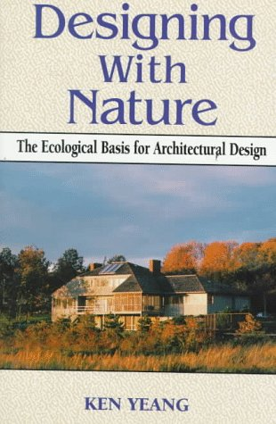 9780070723177: Designing With Nature: The Ecological Basis for Architectural Design