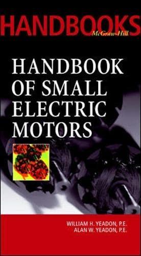 9780070723320: Handbook of Small Electric Motors (McGraw-Hill Handbooks)