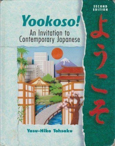 9780070723368: Yookoso! an Invitation to Contemporary Japanese (Student Edition)