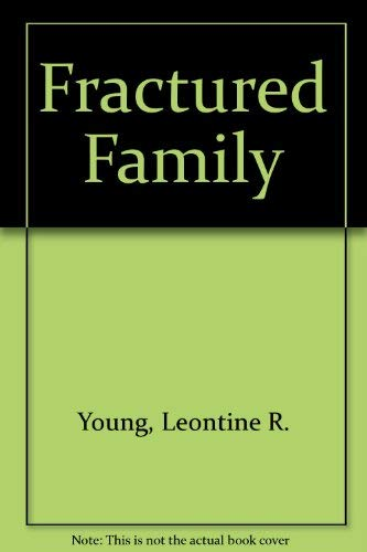 9780070723771: Fractured Family