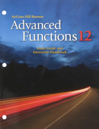 9780070724556: Advanced Functions 12 Study Guide and University (Laurissa werhun)
