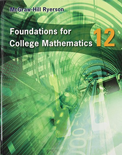 9780070725140: Foundations For College Mathematics 12 Student Edition
