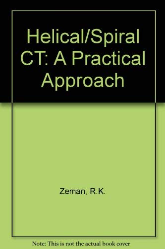 9780070726536: Helical/Spiral Ct: A Practical Approach