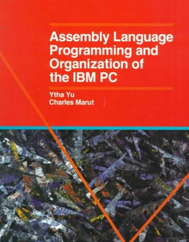 Assembly Language Programming and Organization of the: Charles Marut; Ytha