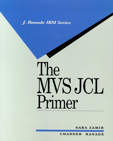 9780070727021: The MVS JCL Primer (J RANADE IBM SERIES)