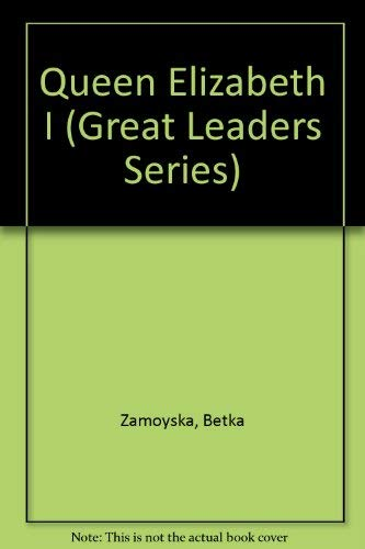 9780070727212: Queen Elizabeth I (Great Leaders Series)